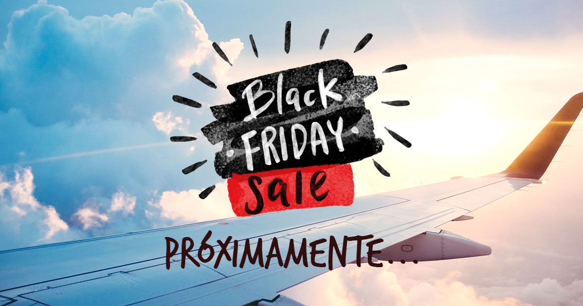 Próximamente promoción de Black Friday