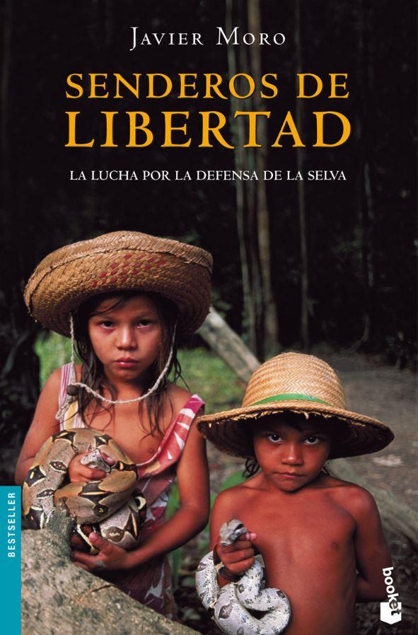 Senderos de Libertad de Javier Moro