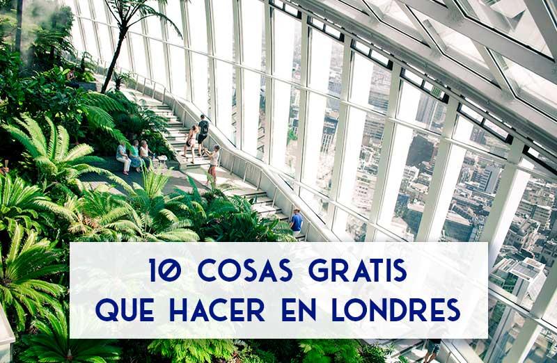 10 cosas gratis que hacer en Londres