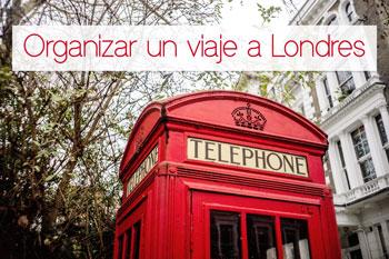 8 consejos para organizar un viaje  Londres