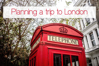 Tips to organize a trip to London
